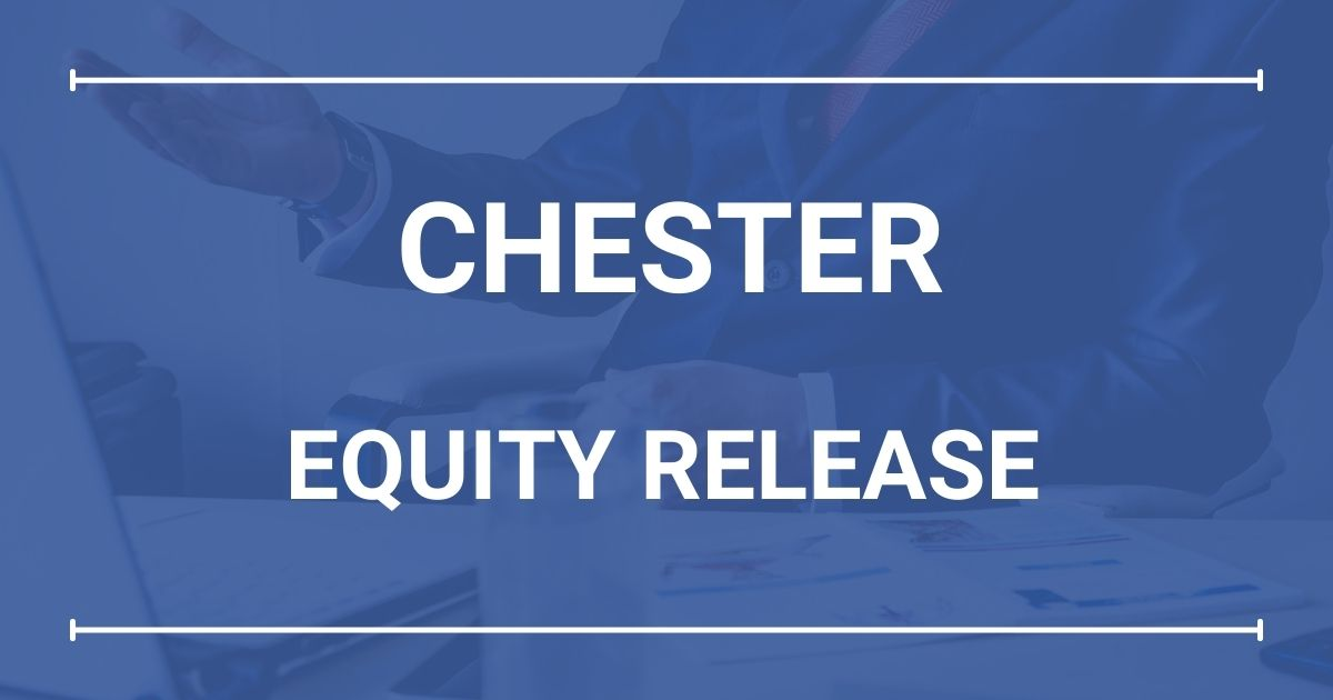 Equity Release Chester